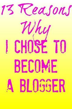 Have you been considering a career in blogging? I did a lot of research on the subject, and discovered 13 big reasons why it was exactly what I wanted to do! Come check out if any of the reasons I chose to become a blogger hit home.