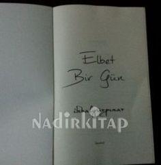 Elbet Bir Gün - İkbal Gürpınar |  http://www.nadirkitap.com/elbet-bir-gun-ikbal-gurpinar-kitap5597135.html