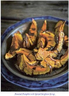 Roasted Pumpkin with Spiced Sorghum Syrup