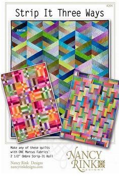 Strip It Three Ways Quilt Pattern by Nancy Rink Designs