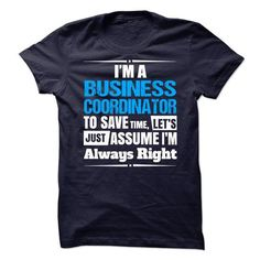 Business Coordinator T Shirts, Hoodie