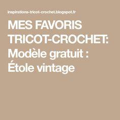MES FAVORIS TRICOT-CROCHET: Modèle gratuit : Étole vintage