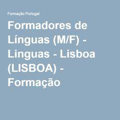 Formadores de Línguas (M/F) - Linguas - Lisboa (LISBOA) - Formação