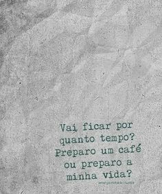 Pro meu maridinho, preparei minha vida... Favorite Quotes, Best Quotes, Love Quotes, Funny Quotes, Inspirational Quotes, More Than Words, Some Words, Word Porn, Inspire Me