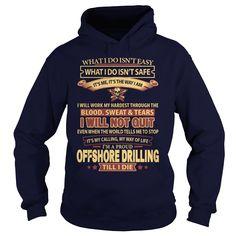 (Tshirt Produce) OFFSHORE-DRILLING [Tshirt design] Hoodies, Funny Tee Shirts