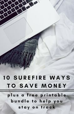 10 Surefire Ways to Save Money + a free printable bundle to help you stay on track - Looks Like Happy  #money #savings #savemoney #cutexpenses #printable #lookslikehappy