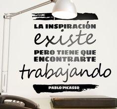 Frase de inspiración por Pablo Picasso. Bueno recordarlo cuando estás emprendiendo tu propio negocio.