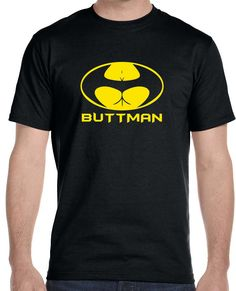 Now available on our store Buttman Men's T-S... Check it out here!http://www.tshirtmegastore.com/products/buttman-mens-t-shirt?utm_campaign=social_autopilot&utm_source=pin&utm_medium=pin 10% off all orders use code NEWSTUFF
