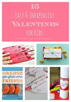 15 Easy & Inexpensive Valentines for Kids- both food and non-food ideas