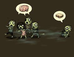 A different zombie, this would be me. I luv me a good samich =p