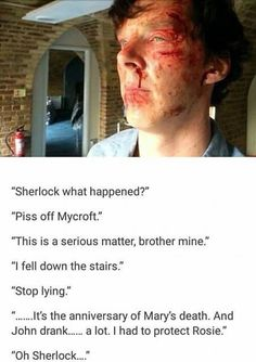 Im saving this more than once because I cant cope. I was watching something funny and now I'm crying. See what you've done sherlock! I'm an emotional wreck! I'm a sociopath when it comes to everything except Sherlock. My dog that I had for eight years died, I didn't care but I cried for half an hour over a head canon. Kill me now.