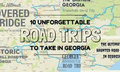 10 Unforgettable Road Trips To Take In Georgia Before You Die