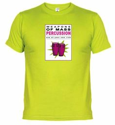Weapons of mass percussion II - Conga. Buy online on http://percussion.spreadshirt.net/