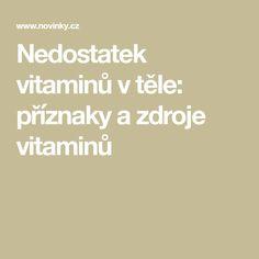 Nedostatek vitaminů v těle: příznaky a zdroje vitaminů