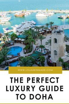 The perfect luxury guide to experiencing Doha in Qatar. Best hotels, restaurants, airlines and more. Practical travel tips for your trip to the Middle East. | Geotraveler's Niche Travel Blog