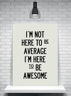 be awesome! #entrepreneurquotes Entrepreneur Quotes                                                                                                                                                                                 More