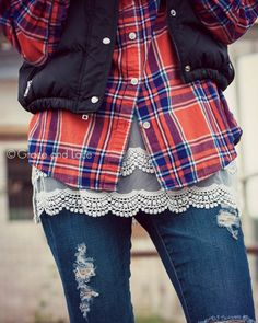 I like the flannel plaid shirt with the lace top underneath, also the puffy vest on top. Scalloped lace top extenders @ graceandlace.com