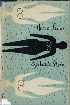 three lives by gertrude stein, cover designed by alvin lustig 1945
