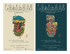 Diseño de Propaganda Directa Folklore Underground (evento no real) Ilustrador: Raúl Urias