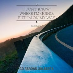 You don't have to know your final #destination to get started on your journey!  #ualberta #goabroad #carlsagan #quotes #seetheworld #travel #studyabroad #adventure