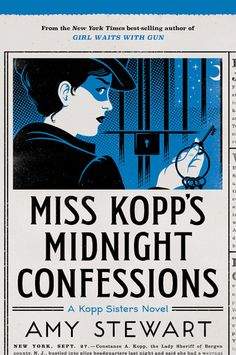 Miss Kopp's Midnight Confessions: See my review at https://wp.me/p2B4Be-552