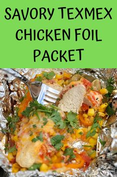 You can have your own fiesta at the campsite tonight with this cheesy, flavorful TexMex Chicken Foil Packet. This no-mess campfire dinner is sure to become one of your favorites! Perfect for camping or easy backyard meals. Camping Desserts, Best Camping Meals, Camping Recipes, Backpacking Recipes, Camping Foods, Camping Ideas, Tex Mex Chicken, Chicken Foil Packets, Foil Pack Dinners