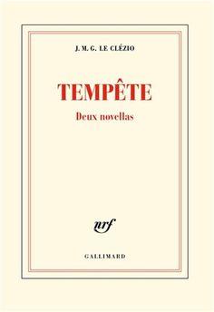 Tempête : deux novellas par LE CLÉZIO, J M G