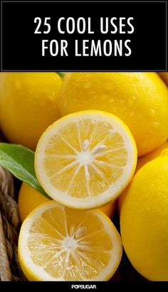Beyond Lemonade: 25 Cool Uses For Lemons