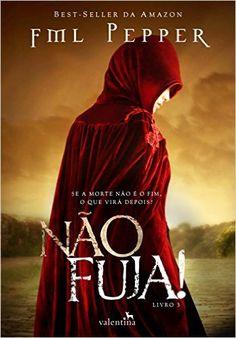 Não Fuja! - Volume 3 - Livros na Amazon.com.br