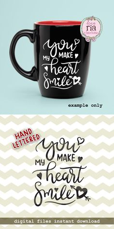 You make heart smile, love quote Valentine Valentine's Day digital cut files, SVG DXF studio3 files for cricut, silhouette cameo, diy decals