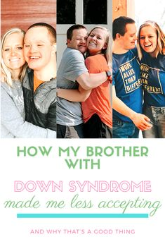 how my brother made me less accepting and why that's a good thing Women In China, R Words, Down Syndrome Kids, Sibling Relationships, Evil World, Developmental Delays, A Child Is Born, Scary Places, Real Facts