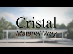 Vray Material de Cristal Arquitectónico - YouTube