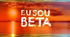 #BETA É ASSIM #BETA DÁ REPIN #BETA AJUDA BETA