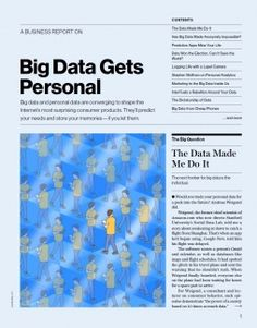 Big Data Gets Personal | MIT Technology Review: Big data and personal information are converging to shape the Internet's most powerful and surprising consumer products. They'll predict your needs, store your memories, and improve your life—if you let them. #Big_Data