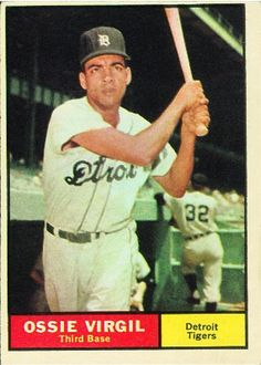 Ossie Virgil 1961 Third Base - Detroit Tigers Card Number: 67