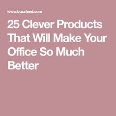 25 Clever Products That Will Make Your Office So Much Better