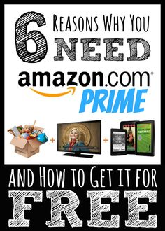6 Reasons Why You Need Amazon Prime and How to Get it Free. And you thought it was just free shipping! #Amazon