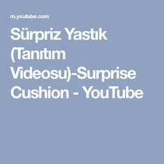 Sürpriz Yastık (Tanıtım Videosu)-Surprise Cushion - YouTube