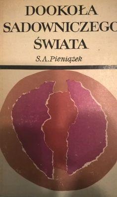 Książka – Dookoła sadowniczego świata