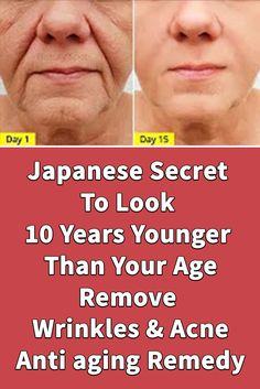 remove wrinkles and younger than 10 years old with this Japanese mask at home skin face skin no makeup skin requires commitment skin secrets skin tips Creme Anti Age, Skin Secrets, Skin Tips, Face Wrinkles, Younger Skin, Look Plus, Sagging Skin, Wrinkle Remover, Skin Treatments