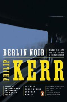 Berlin Noir: . by Philip Kerr. $17.99