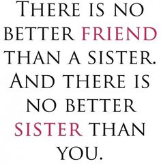 79 Best Sister Quotes Images Sisters Thoughts Words
