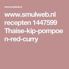 www.smulweb.nl recepten 1447599 Thaise-kip-pompoen-red-curry