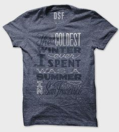 Summer in San Francisco T-Shirt by DSF Clothing Company and Art Gallery on Scoutmob Shoppe