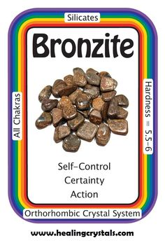 "Bronzite, ""I send out loving, thoughtful energy and I receive the same in return.""  A grounding stone, Bronzite instills a sense of ""stillness"", allowing you to be more objective, seeing the bigger picture, and making a more informed decision. It can also dispel negative energy, especially for those under ""psychic attack"", sending the negativity back to its sender.  http://www.healingcrystals.com/advanced_search_result.php?dropdown=Search+Products...&keywords=bronzite  Code HCPIN10 = 10% off"