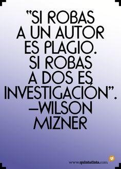 La frase del lunes, por Wilson Mizner