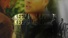 *Warning* Get your hanky ready! FanVid #supernatural  Keep him living, keeps me living