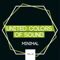 VA – United Colors Of Sound: Minimal Vol. 01 » Minimal Freaks