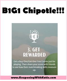 New Buy One Get One Chipotle Coupon!!! | KouponingWithKatie