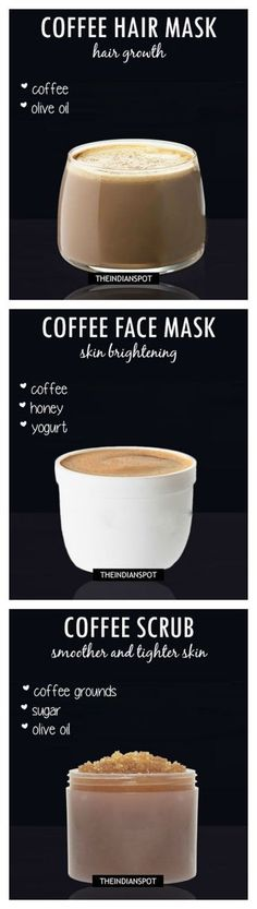 DIY Coffee Face Mask, Coffee Scrub and Hair Mask. Might be fun for a spa party!